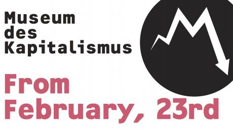 Museum of Capitalism – Opening